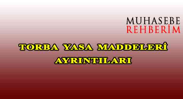 Torba Yasa Maddeleri