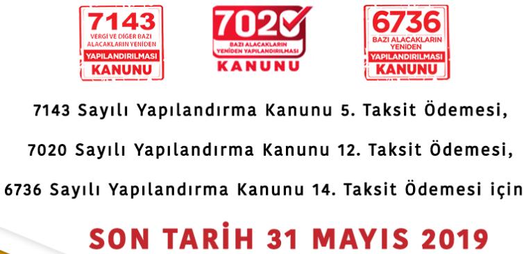 7143 Taksit vadesi