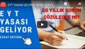 EYT Yasası Geliyor (video)