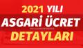 2021 Asgari Ücret Ne Kadar Oldu